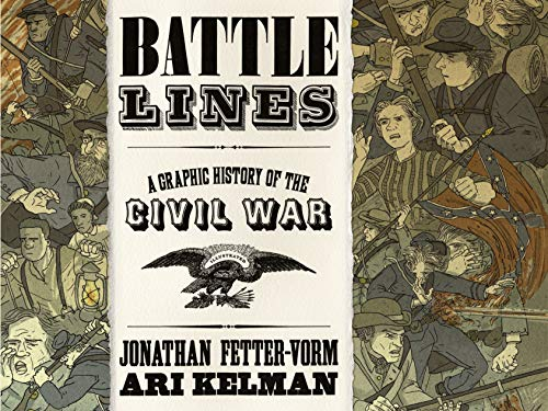 9780809094745: Battle Lines: A Graphic History of the Civil War