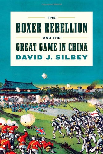 9780809094776: The Boxer Rebellion and the Great Game in China