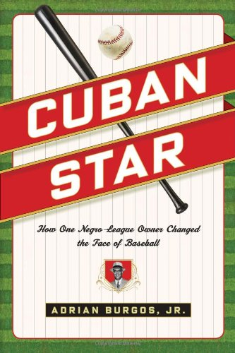 9780809094790: Cuban Star: How One Negro-League Owner Changed the Face of Baseball