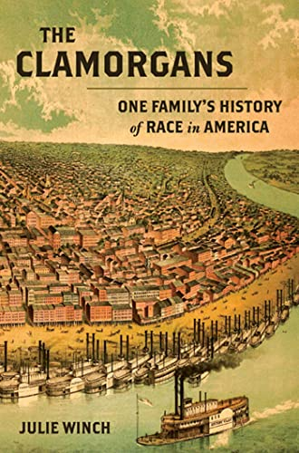 9780809095179: The Clamorgans: One Family's History of Race in America
