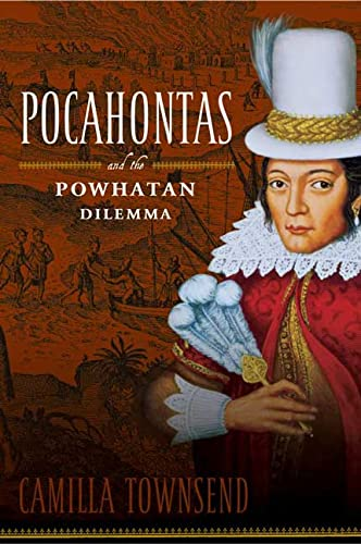 9780809095308: Pocahontas and the Powhatan Dilemma: The American Portraits Series (American Portrait Series)