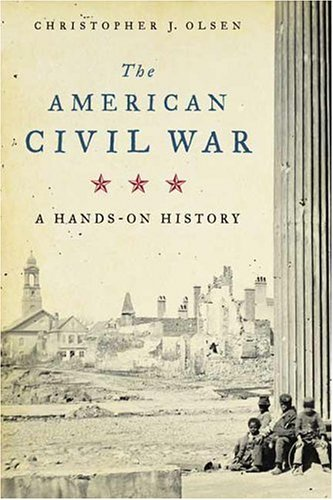 9780809095384: The American Civil War: A Hands-on History