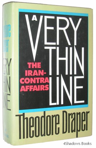 A Very Thin Line: The Iran-Contra Affairs (Signed)
