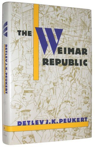 9780809096749: The Weimar Republic: The Crisis of Classical Modernity