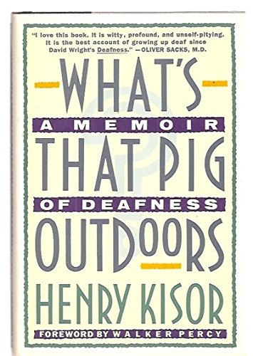 9780809096893: What's That Pig Outdoors?: A Memoir of Deafness