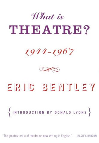 9780809096954: What Is Theatre?: Incorporating The Dramatic Event and Other Reviews, 1944-1967