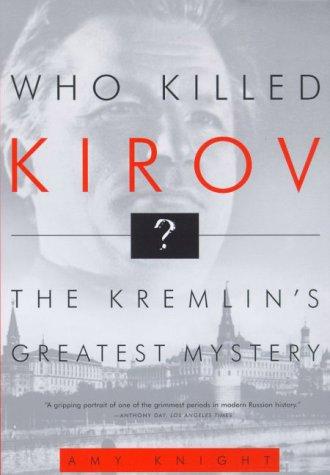 9780809097036: Who Killed Kirov?: The Kremlin's Greatest Mystery