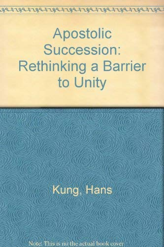 9780809100033: Apostolic Succession: Rethinking a Barrier to Unity