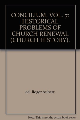 9780809100644: Historical Problems of Church Renewal: 007