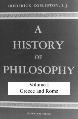 9780809100651: History of Philosophy, Volume I: Greece and Rome