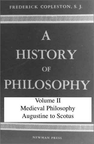 9780809100668: History of Philosophy, Volume II: Medieval Philosophy Augustine to Scotus