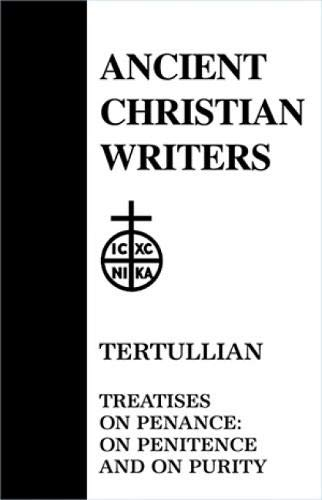 9780809101504: 28. Tertullian: Treatises on Penance: On Penitence and On Purity (Ancient Christian Writers)