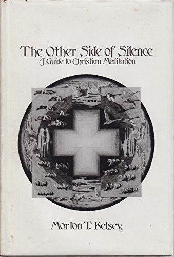 9780809102082: The other side of silence: A guide to Christian meditation