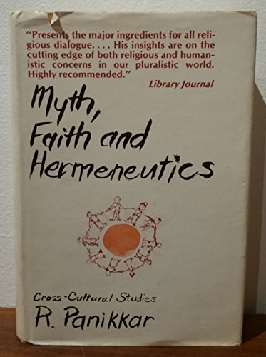 9780809102327: Myth, Faith, and Hermeneutics: Cross-Cultural Studies