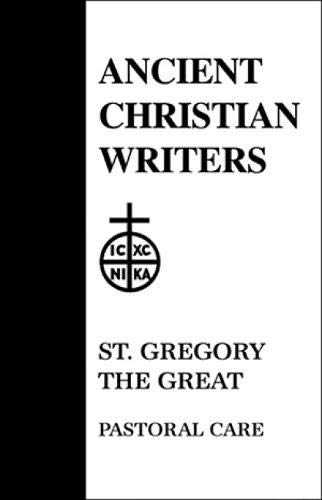 9780809102518: 11. St. Gregory the Great, Pastoral Care (Ancient Christian Writers)