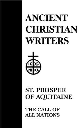 9780809102532: 14. St. Prosper of Aquitaine: The Call of All Nations (Ancient Christian Writers)