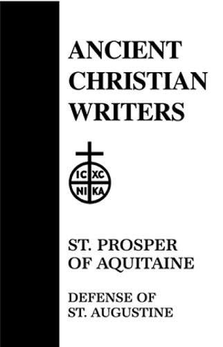 32. St. Prosper of Aquitaine: Defense of St. Augustine (Ancient Christian Writers)