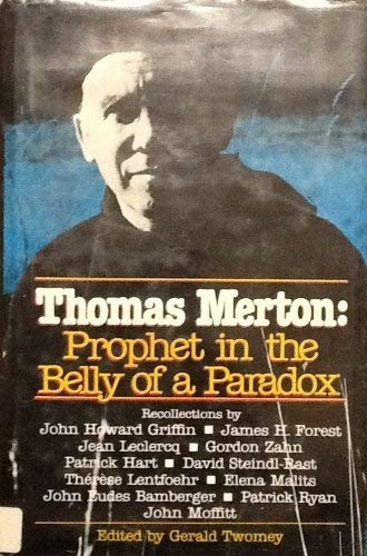9780809102686: Thomas Merton, prophet in the belly of a paradox