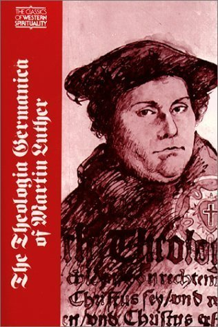 The Theologia Germanica of Martin Luther [Classics: Luther, Martin]; Bengt