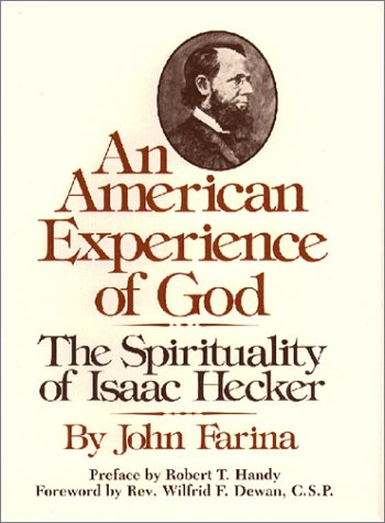 An American Experience of God: The Spirituality: Farina, John; preface