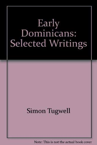 9780809103256: Early Dominicans: Selected Writings [Classics of Western Spirituality]