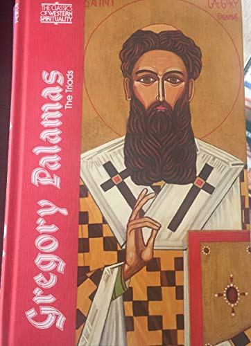 9780809103287: Gregory Palamas: Triads (CLASSICS OF WESTERN SPIRITUALITY) (English, French and Ancient Greek Edition)