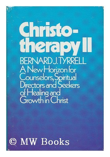 9780809103324: Christotherapy II: The Fasting and Feasting Heart