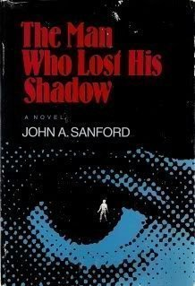 The Man Who Lost His Shadow (0809103370) by John A. Sanford