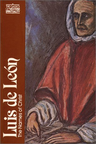 9780809103461: Luis de León: The Names of Christ (Classics of Western Spirituality)