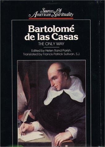 Bartolomé de las Casas: Parish, Helen Rand; Casas, Bartolome De Las