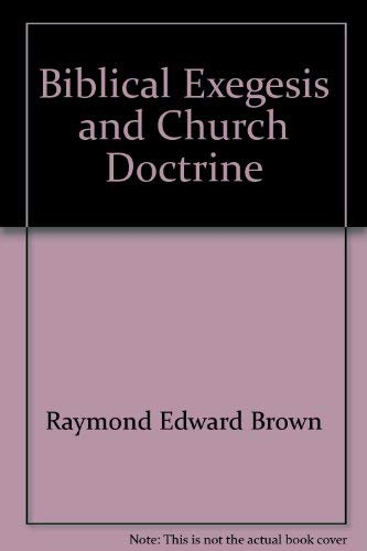 9780809103683: Biblical exegesis and church doctrine