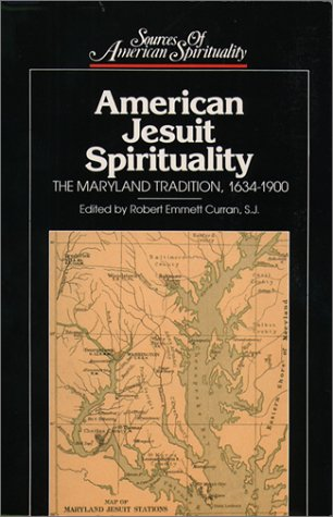 9780809103812: American Jesuit Spirituality: The Maryland Tradition, 1634-1900 (Sources of American Spirituality)