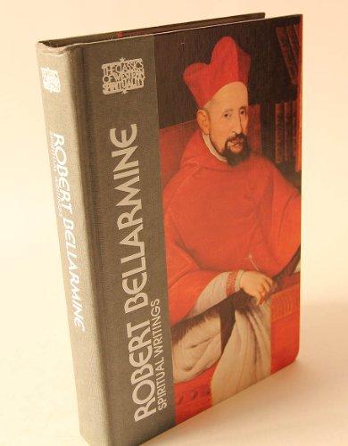 Robert Bellarmine: Spiritual Writings (Classics of Western Spirituality): Bellarmine, Robert