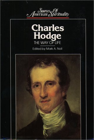 9780809103928: Charles Hodge: The Way of Life