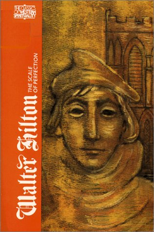 9780809104406: Walter Hilton: The Scale of Perfection (CLASSICS OF WESTERN SPIRITUALITY)