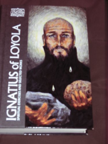 9780809104475: Ignatius of Loyola: The Spiritual Exercises and Selected Works
