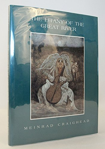 The Litany of the Great River (autographed): Craighead, Meinrad