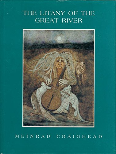 The Litany of the Great River (SIGNED): Craighead, Meinrad