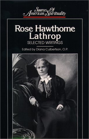9780809104635: Rose Hawthorne Lathrop: Selected Writings (Sources of American Spirituality)