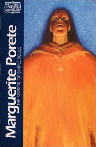 9780809104642: Marguerite Porete: The Mirror of Simple Souls (Classics of Western Spirituality Series)