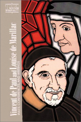 9780809104710: Vincent De Paul and Louise De Marillac: Rules Conferences, and Writings (CLASSICS OF WESTERN SPIRITUALITY)