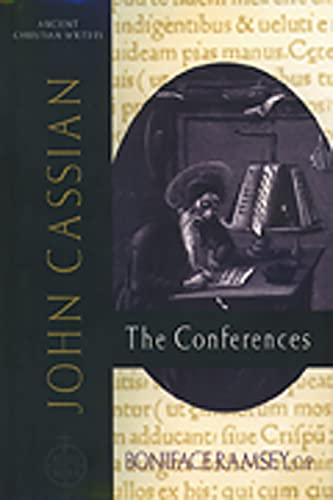 John Cassian: The Conferences (Ancient Christian Writers 57): BONIFACE RAMSEY, JOHN CASSIAN