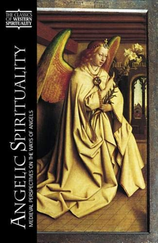 9780809105137: Angelic Spirituality: Medieval Perspectives on the Ways of Angels (CLASSICS OF WESTERN SPIRITUALITY)