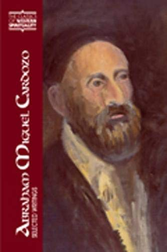 9780809105328: Abraham Miguel Cardozo: Selected Writings: Selected Writings/Translated and Introduced by David J. Halperin ; Preface by Elliot R. Wolfson. (CLASSICS OF WESTERN SPIRITUALITY)