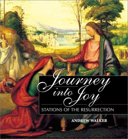 9780809105359: Journey Into Joy: Stations of the Resurrection