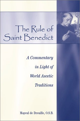 9780809105380: The Rule of Saint Benedict: A Commentary in Light of World Ascetic Traditions