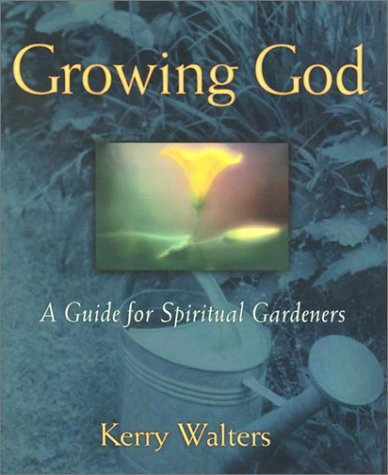 9780809105434: Growing God: A Guide for Spiritual Gardeners