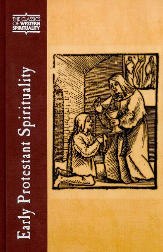 9780809105663: Early Protestant Spirituality (Classics of Western Spirituality)