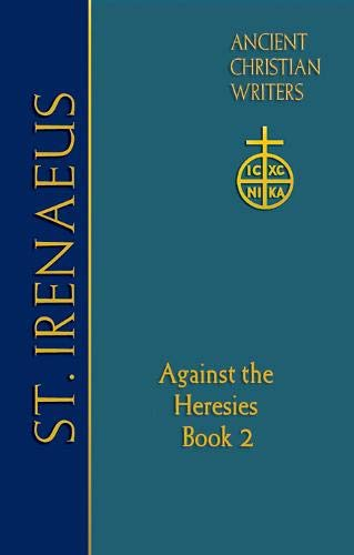 9780809105991: St. Irenaeus of Lyons: Against the Heresies (Book 2) (Ancient Christian Writers)