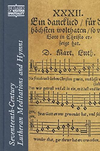 9780809106004: Seventeenth-Century Lutheran Meditations and Hymns (Classics of Western Spirituality)